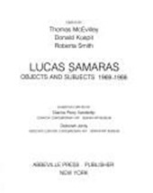 Lucas Samaras--Objects and Subjects, 1969-1986