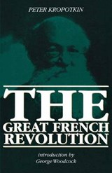 The Great French Revolution | Peter Kropotkin |