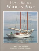 How to Build a Wooden Boat | David C. Mcintosh & Samuel F. Manning |