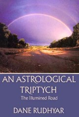Astrological Tryptich | Dane Rudhyar |