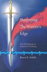 Sharpening the Warriors Edge | Bruce K. Siddle |
