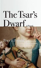 The Tsar's Dwarf | Peter H. Fogtdal |