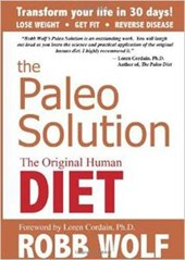 The Paleo Solution | Robb Wolf |