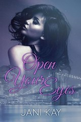Open Your Eyes | Jani Kay |