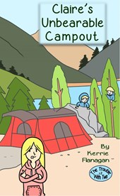 Claire's Unbearable Campout (The Trouble With Two, #2) | Kerrie Flanagan |