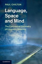 Language, Space and Mind | Paul Chilton |