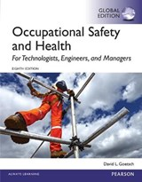 Occupational Safety and Health for Technologists, Engineers, | David Goetsch |