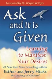 Ask and It Is Given | Esther Hicks |