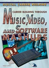 Career Building Through Music, Video, and Software Mashups