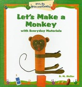 Let's Make a Monkey with Everyday Materials