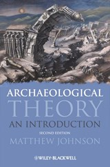 Archaeological Theory | Matthew Johnson |