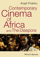 Contemporary Cinema of Africa and the Diaspora | Anjali Prabhu |