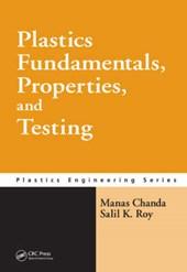 Plastics Fundamentals, Properties, and Testing