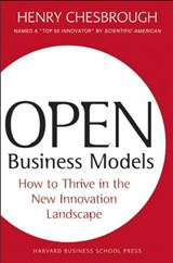 Open Business Models | Henry William Chesbrough |