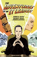 Adventures of an It Leader | Austin, Robert D. ; Nolan, Richard L. ; O'donnell, Shannon |