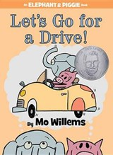 Let's Go for a Drive! | Mo Willems |
