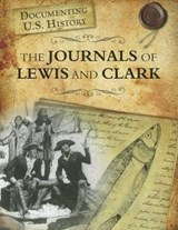 The Journals of Lewis and Clark | Darlene R. Stille |