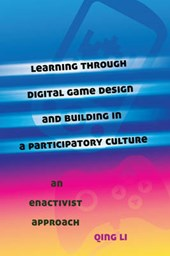 Learning through Digital Game Design and Building in a Participatory Culture
