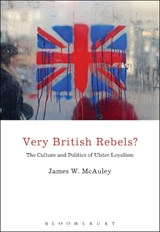 Very British Rebels? | James W. McAuley |
