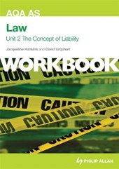 AQA AS Law Unit 2 Workbook: The Concept of Liability: Crimin