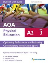 AQA A2 Physical Education Student Unit Guide New Edition: Un | Symond Burrows |