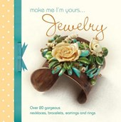 Make Me I'm Yours... Jewelry