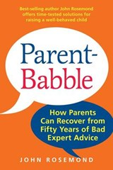 Parent-Babble | John Rosemond |