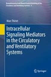 Intracellular Signaling Mediators in the Circulatory and Ventilatory Systems