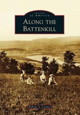 Along the Battenkill | William A. Cormier |