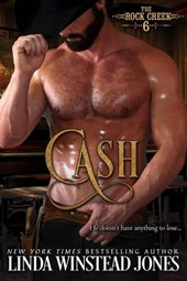 Cash (The Rock Creek Six, #6)