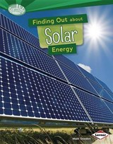 Finding Out about Solar Energy | Matt Doeden |