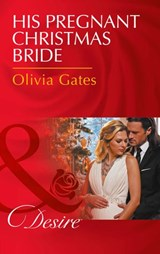 His Pregnant Christmas Bride (Mills & Boon Desire) (The Billionaires of Black Castle, Book 6) | Olivia Gates |