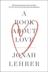 A Book About Love | Jonah Lehrer |