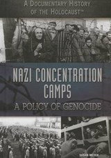 Nazi Concentration Camps | Susan Meyer |