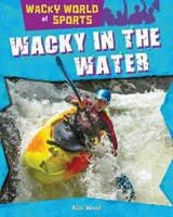 Wacky in the Water | Alix Wood |