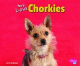 You'll Love Chorkies | Erin Edison |