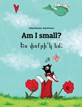 Am I Small? Yes P'Vo K'r Yem?
