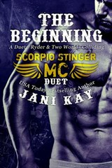 The Beginning - A Duet: Ryder & Two Worlds Colliding (Scorpio Stinger MC) | Jani Kay |
