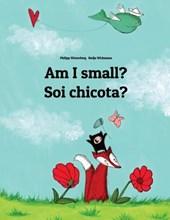 Am I Small? Soi Chicota?