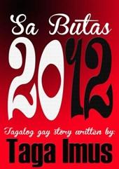 Sa Butas 2012 ( Tagalog Gay Story )