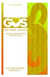 Gus One Diamond