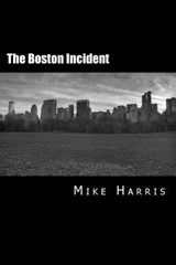 The Boston Incident | Mike Harris |