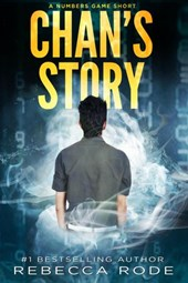 Chan's Story: A Numbers Game Short (Numbers Game Saga)