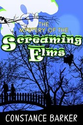 The Mystery of the Screaming Elms (Eden Patterson Ghost Hunter Series, #2)