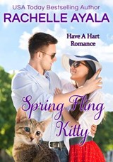 Spring Fling Kitty (Have A Hart Romance, #3) | Rachelle Ayala |