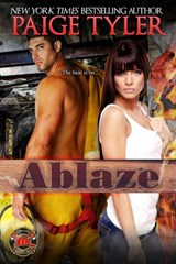 Ablaze (Dallas Fire & Rescue, #2) | Paige Tyler |