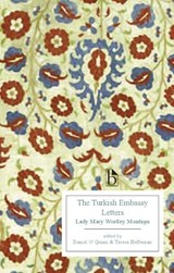 Turkish Embassy Letters (1763) | Lady Mary Wortley Montagu |