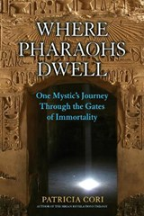 Where Pharaohs Dwell | Patricia Cori |