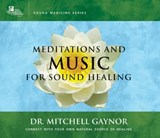 Meditations and Music for Sound Healing | Mitchell Gaynor |