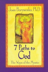 7 Paths to God | Joan Z. Borysenko |